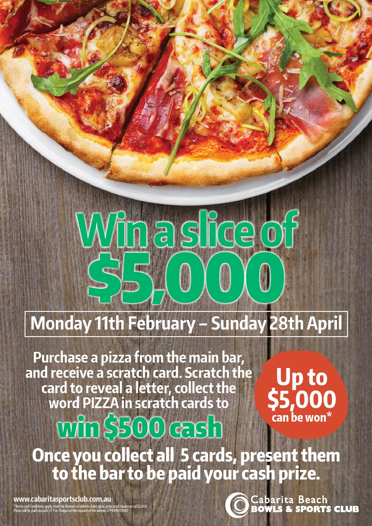 Win your share of $5000 in our piece of Pizza promotion